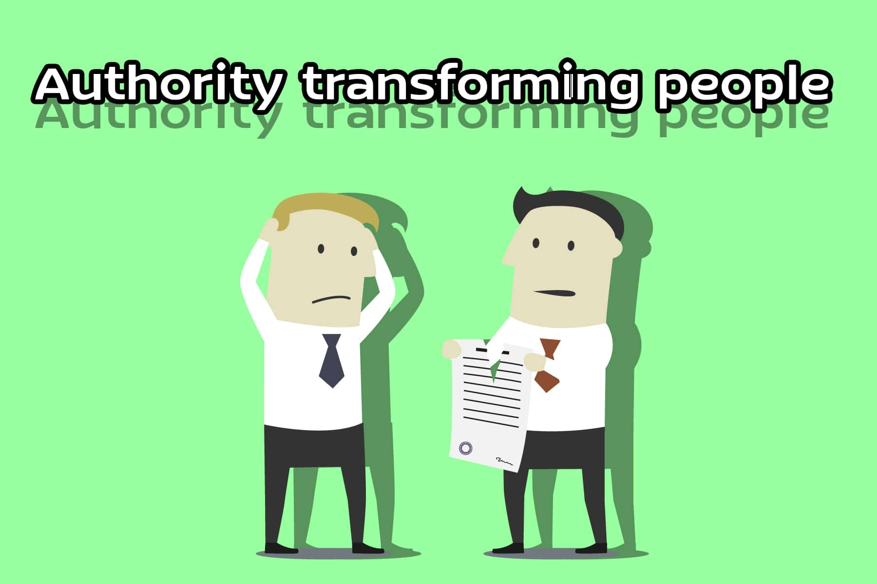 Authority transforming people